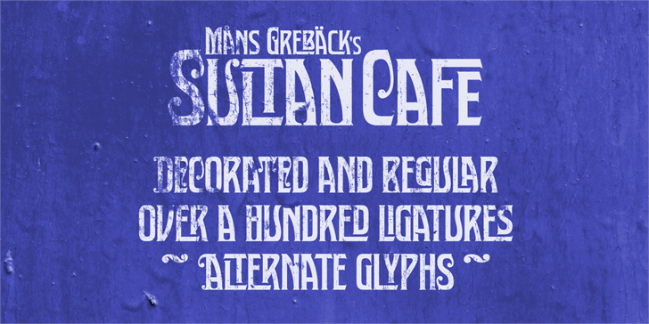 Sultan Cafe PERSONAL USE font by Måns Grebäck