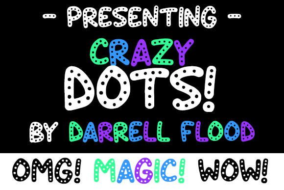 Crazy Dots font by Darrell Flood