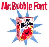Image for Mr Bubble Font