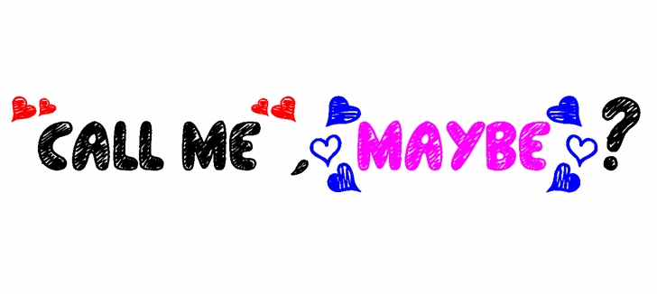 """""""Call Me"""", (Maybe)? font by Jonathan S. Harris"""
