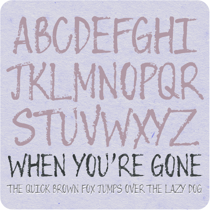 Image for When You're Gone font