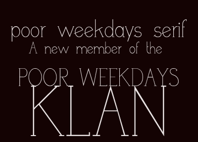 Image for poor weekdays serif font