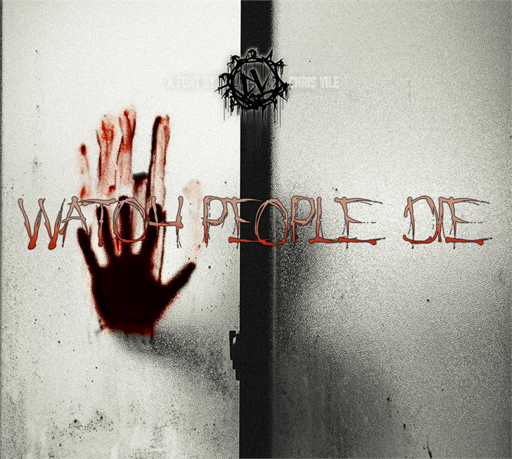 Image for Watch People Die font