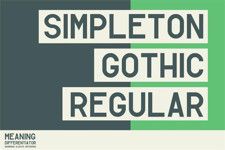 Simpleton Gothic font by Out Of Step Font Company