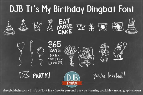 djb it u0026 39 s my birthday font by darcy baldwin fonts