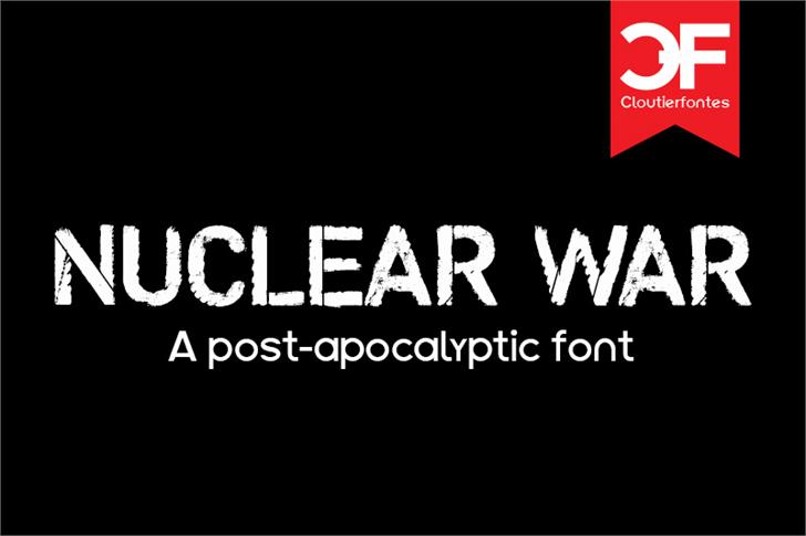 CF Nuclear War font by CloutierFontes