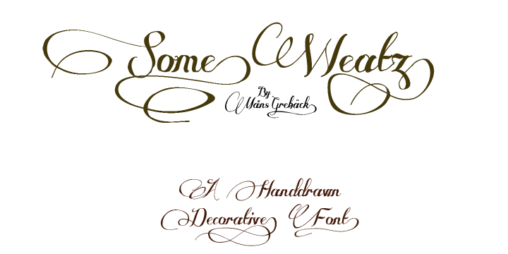 Some Weatz font by Måns Grebäck