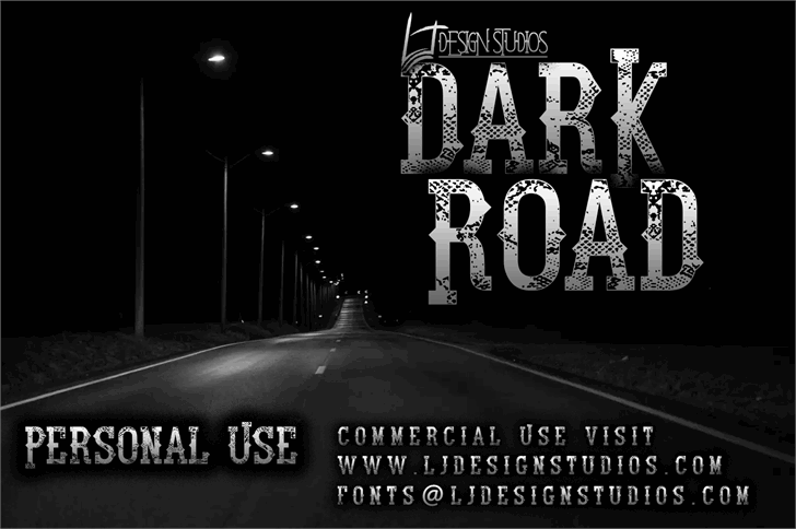 Dark Road font by LJ Design Studios
