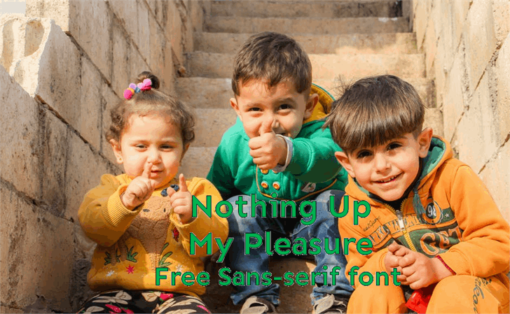 Nothing Up My Pleasure font by heaven castro