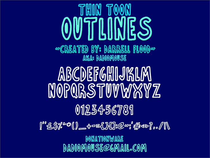 Thin Toon Outlines font by Darrell Flood