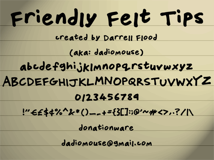 Friendly Felt Tips font by Darrell Flood