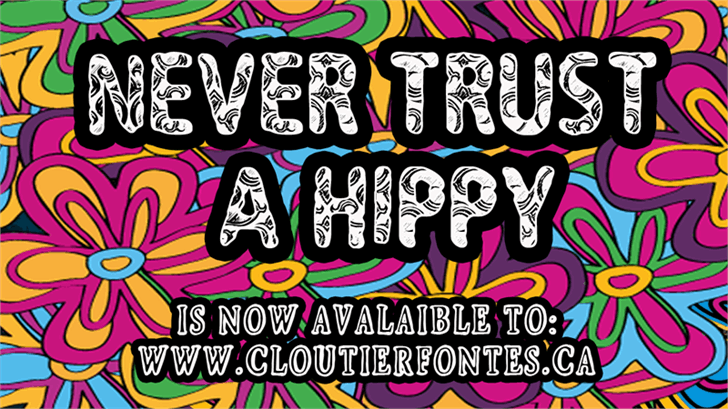 Image for CF Never Trust A Hippy font