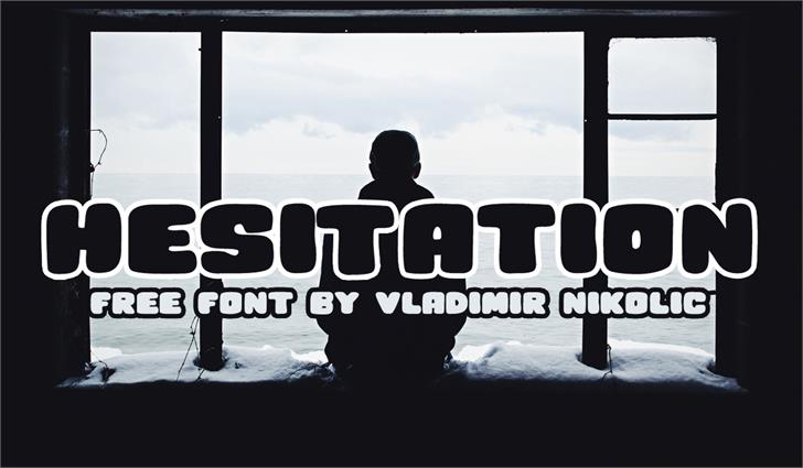 Hesitation font by Vladimir Nikolic