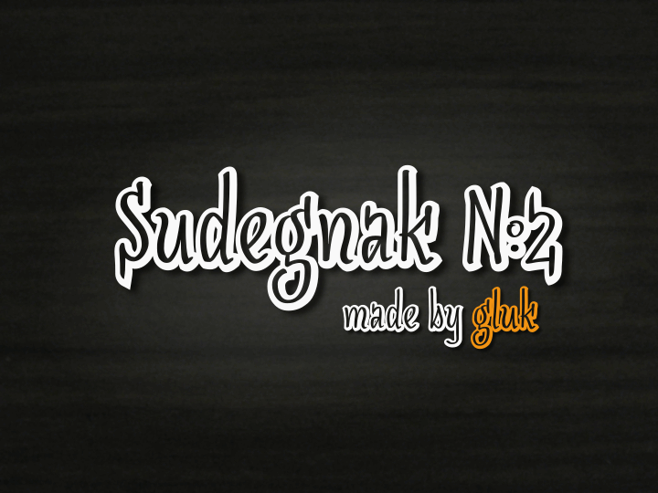 SudegnakNo2 font by gluk