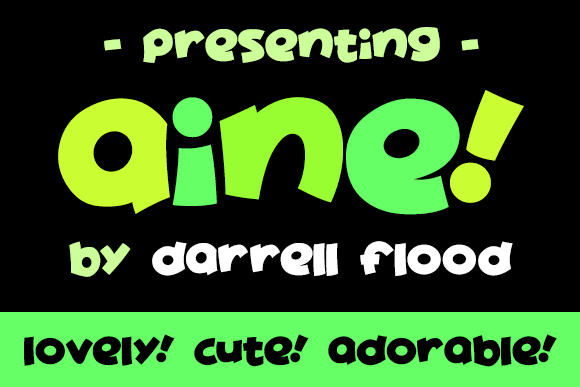 Aine font by Darrell Flood