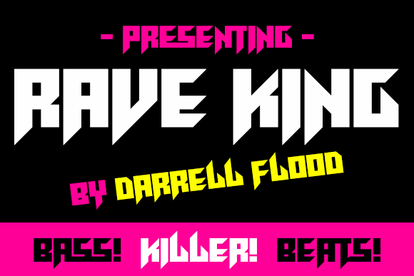 Rave King font by Darrell Flood