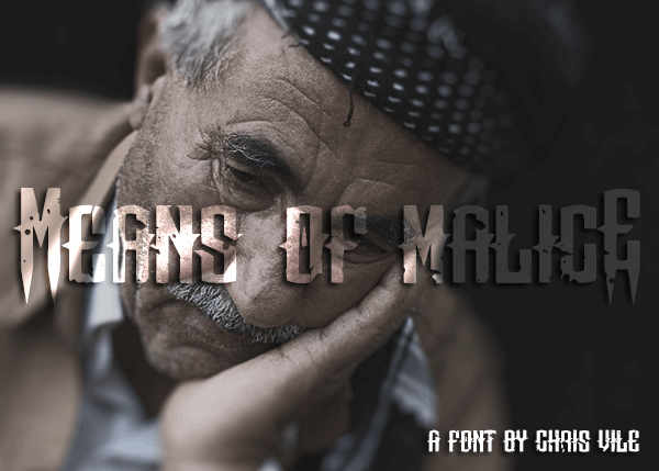 Image for Means of malicE font
