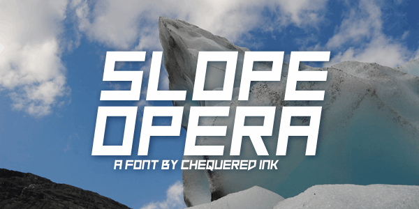 Slope Opera font by Chequered Ink