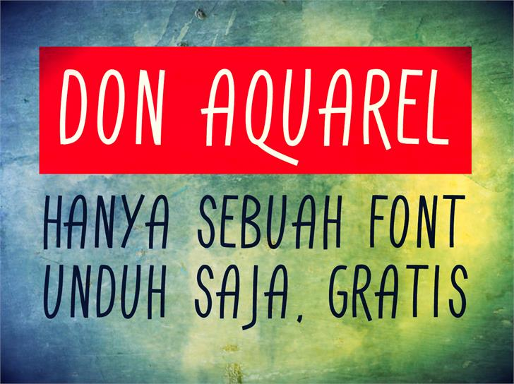 Don Aquarel font by Gunarta