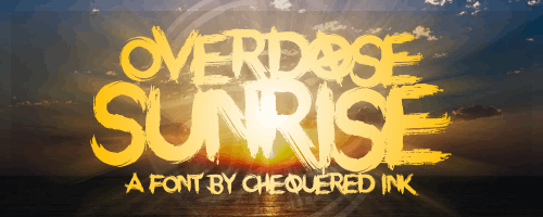 Overdose Sunrise font by Chequered Ink