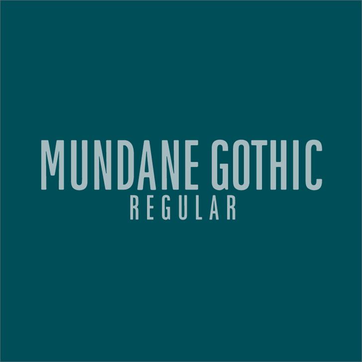 Image for Mundane Gothic font