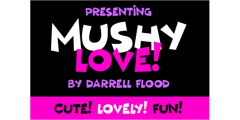 Thumbnail for Mushy Love