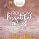 Thumbnail for Beautiful Mess