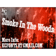 Thumbnail for Smoke In The Woods