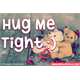 Thumbnail for Hug Me Tight
