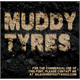 Thumbnail for MUDDY TYRES