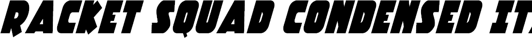 Preview image for Racket Squad Condensed Italic