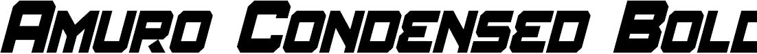 Preview image for Amuro Condensed Bold Italic