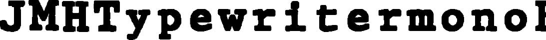 Preview image for JMHTypewritermonoBlack-Regular