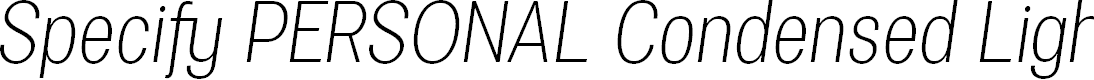 Preview image for Specify PERSONAL Condensed Light Italic