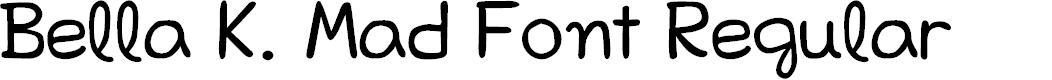 Preview image for Bella K. Mad Font Regular