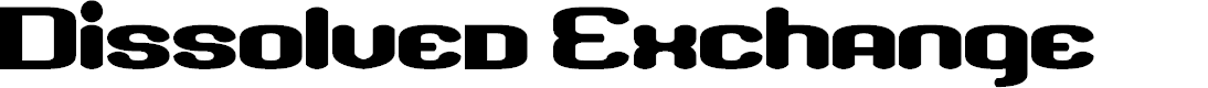 Preview image for Dissolved Exchange Font