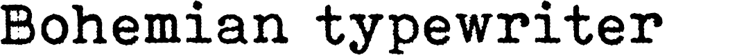 Preview image for Bohemian typewriter Font