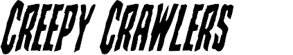 Preview image for Creepy Crawlers Condensed Italic