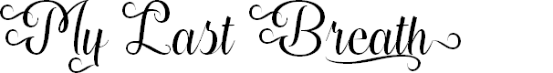 Preview image for My Last Breath Regular Font