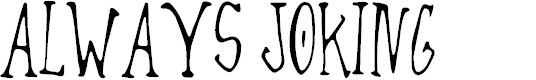 Preview image for Always Joking Font