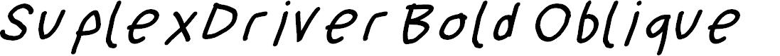 Preview image for SuplexDriver Bold Oblique