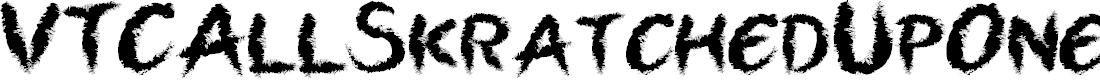Preview image for VTCAllSkratchedUpOne Font