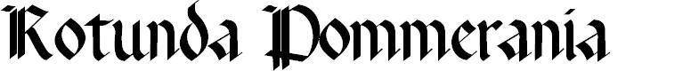 Preview image for Rotunda Pommerania Font