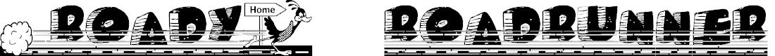Preview image for Roady Roadrunner Font