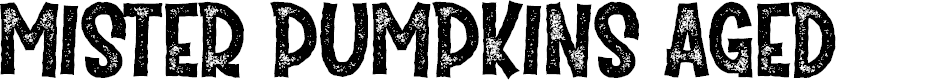 Preview image for Mister Pumpkins Aged Font