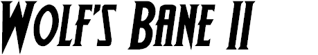 Preview image for Wolf's Bane II Semi-Italic