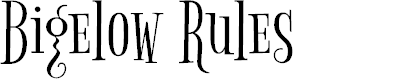 Preview image for Bigelow Rules Font