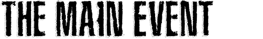 Preview image for The Main Event Font