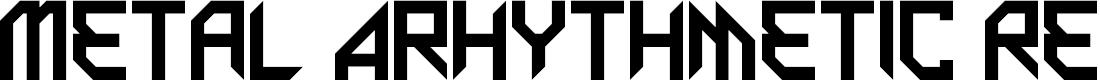 Preview image for Metal Arhythmetic Regular Font