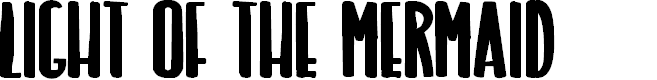 Preview image for LIGHT OF THE MERMAID Font